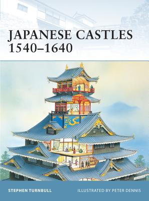 Japanese Castles 1540-1640 Cover Image