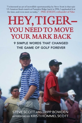 Cover for Hey, Tiger—You Need to Move Your Mark Back