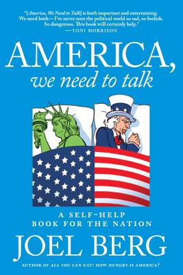 America, We Need to Talk: A Self-Help Book for the Nation Cover Image