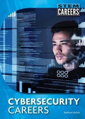 Cybersecurity Careers (Stem Careers) Cover Image