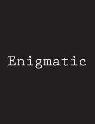 Enigmatic: Notebook Large Size 8.5 x 11 Ruled 150 Pages Cover Image
