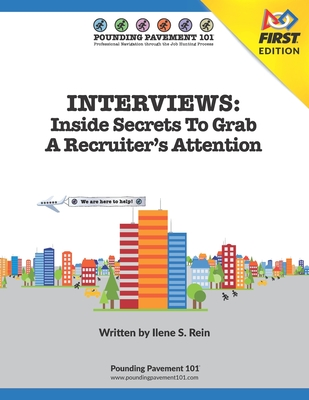 Interviews: Inside Secrets To Grab A Recruiter's Attention - FIRST Edition: Workbook - FIRST Edition Cover Image