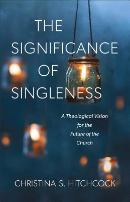 Cover for The Significance of Singleness