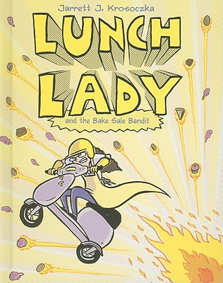 Lunch Lady and the Bake Sale Bandit Cover