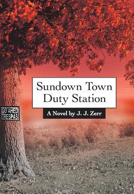 Sundown Town Duty Station Cover