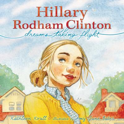 Hillary Rodham Clinton: Dreams Taking Flight Cover Image