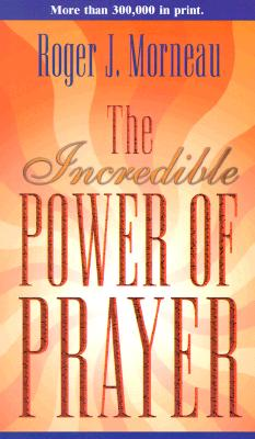 The Incredible Power of Prayer Cover Image