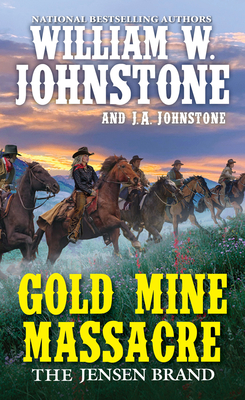 Gold Mine Massacre (The Jensen Brand #4) Cover Image