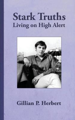 Stark Truths: Living on High Alert Cover Image