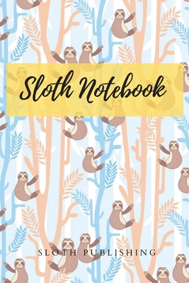 Sloth Lined Journal Notebook: my lovely animal: 120 pages 6*9 inches with Matte finished Cover: my lovely animal Cover Image