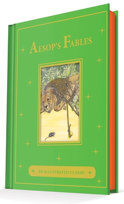 Aesop's Fables: An Illustrated Classic Cover Image