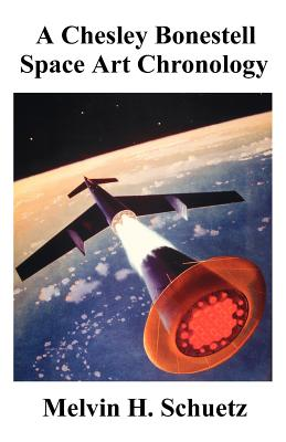 A Chesley Bonestell Space Art Chronology Cover Image