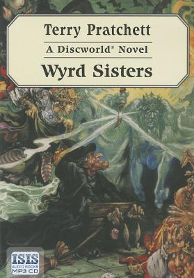 Wyrd Sisters (Witches) Cover Image