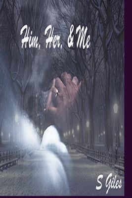 Him, Her, and Me Cover Image