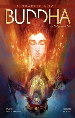 Buddha: An Enlightened Life (Campfire Graphic Novels) Cover Image