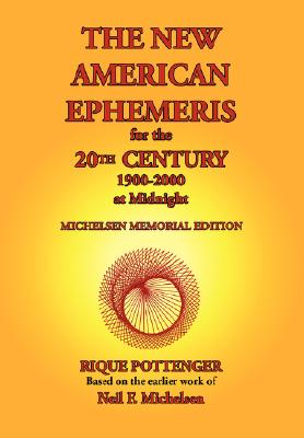 The New American Ephemeris for the 20th Century, 1900-2000 at Midnight Cover Image
