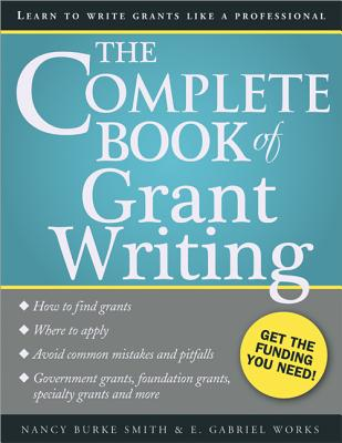The Complete Book of Grant Writing: Learn to Write Grants Like a Professional Cover Image