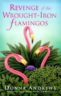 Revenge of the Wrought-Iron Flamingos Cover Image