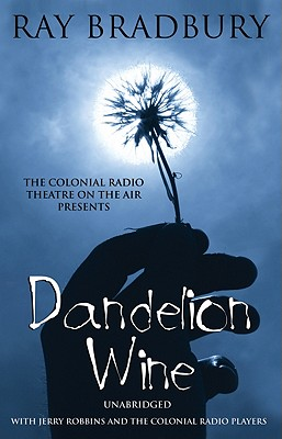 Dandelion Wine [With Earbuds] (Playaway Adult Fiction) Cover Image
