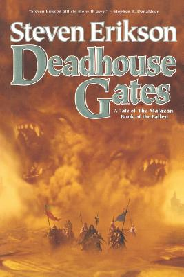 Deadhouse Gates: Book Two of The Malazan Book of the Fallen Cover Image
