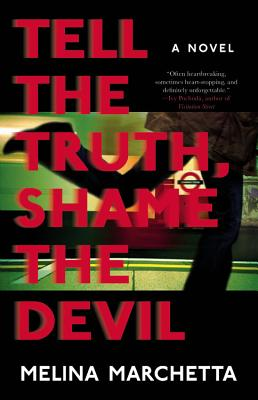 Tell the Truth, Shame the Devil Cover Image