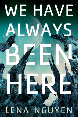 We Have Always Been Here Cover Image