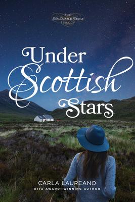 Cover for Under Scottish Stars (MacDonald Family Trilogy)