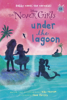 Never Girls #13: Under the Lagoon (Disney: The Never Girls) Cover Image