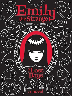 Emily the Strange: The Lost Days Cover Image