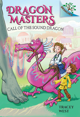 Call of the Sound Dragon: A Branches Book (Dragon Masters #16) Cover Image