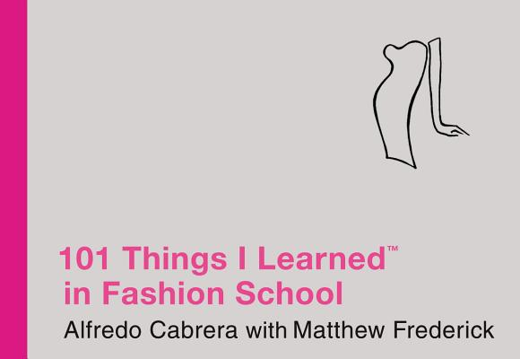 101 Things I Learned (R) in Fashion School Cover