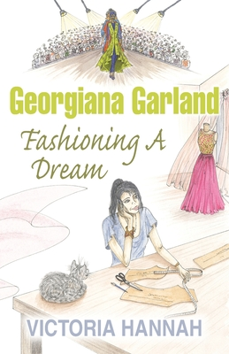 Georgiana Garland Fashioning A Dream Cover Image