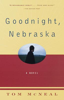 Goodnight, Nebraska (Vintage Contemporaries) Cover Image