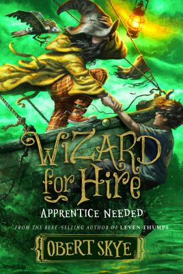 Cover for Apprentice Needed, 2 (Wizard for Hire #2)