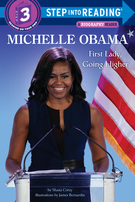 Michelle Obama: First Lady, Going Higher (Step into Reading) Cover Image