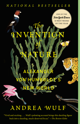 The Invention of Nature by Andre Wulf