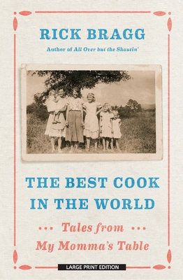 The Best Cook in the World: Tales from My Momma's Table Cover Image