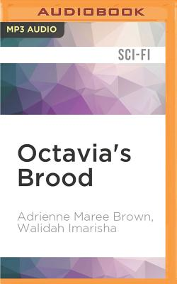 Octavia's Brood: Science Fiction Stories from Social Justice Movements Cover Image