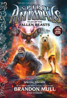 Tales of the Fallen Beasts (Spirit Animals: Special Edition) Cover Image