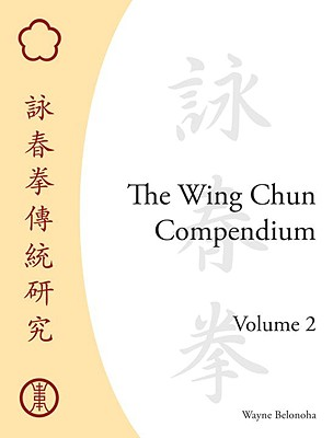 The Wing Chun Compendium, Volume 2 Cover Image