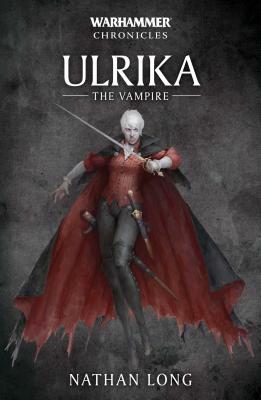 Ulrika the Vampire (Warhammer Chronicles #7) Cover Image