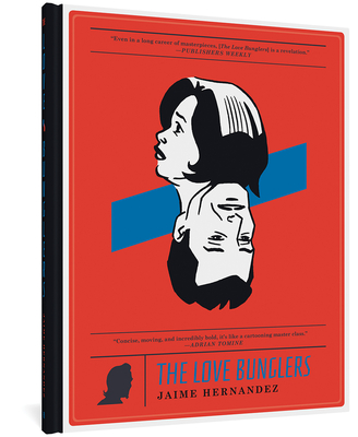 The Love Bunglers (Love and Rockets) Cover Image