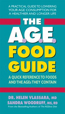The Age Food Guide: A Quick Reference to Foods and the Ages They Contain Cover Image