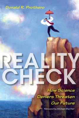 Reality Check: How Science Deniers Threaten Our Future Cover Image