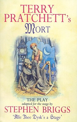 Mort: The Play (Discworld Series) Cover Image