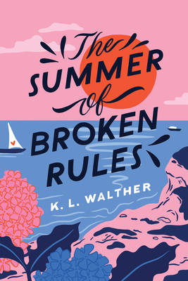 The Summer of Broken Rules Cover Image