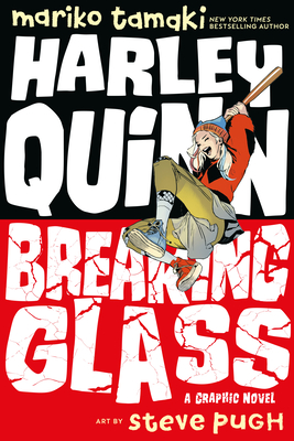 Harley Quinn: Breaking Glass Cover Image