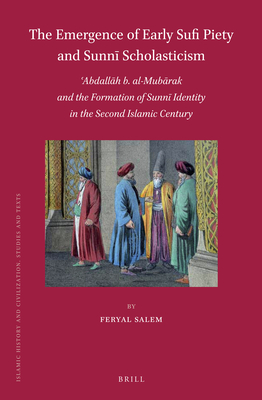 The Emergence of Early Sufi Piety and Sunnī Scholasticism Cover