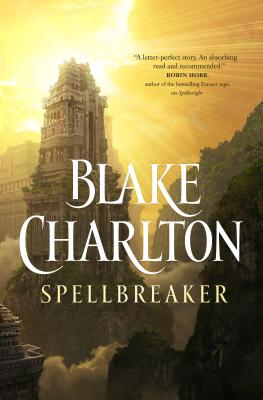 Spellbreaker: A Novel (The Spellwright Trilogy #3) Cover Image