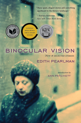 Binocular Vision: New & Selected Stories Cover Image